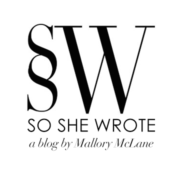 SO SHE WROTE by Mallory McLane