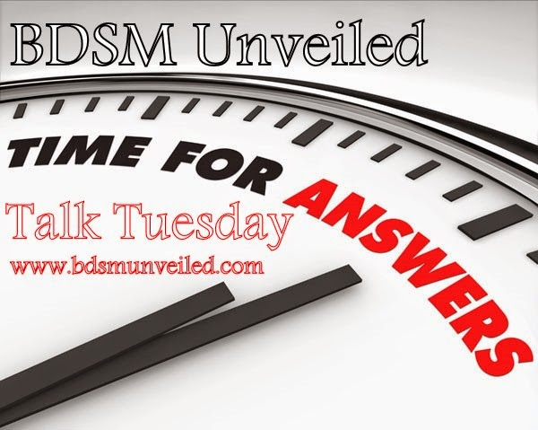 BDSM Unveiled Talk Tuesday - BDSM Relationships