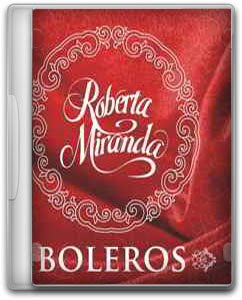 CD%2BRoberta%2BMiranda%2BBoleros%2B2011 Baixar CD Roberta Miranda – Boleros (2011) Ouvir mp3 e Letras .