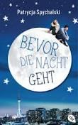 http://www.amazon.de/Bevor-Nacht-geht-Patrycja-Spychalski/dp/3570163032/ref=sr_1_1?ie=UTF8&qid=1403795949&sr=8-1&keywords=bevor+die+nacht+geht
