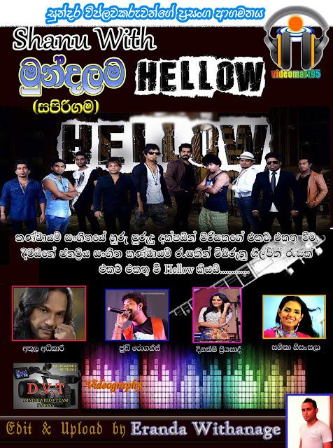 HELLOW 1st SHOW LIVE @ MUNDALAMA (05.07.2015)