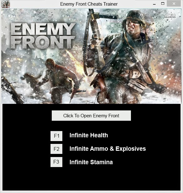 Use The Enemy Front Cheats Trainer for Infinite Health, Ammo, Explosives And Stamina