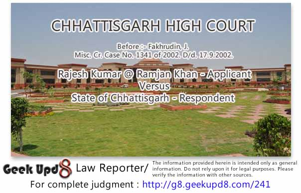 Rajesh Kumar @ Ramjan Khan Versus State of Chhattisgarh, D/d. 17.9.2002