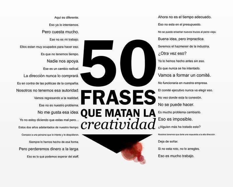 50 frases que matan la creatividad