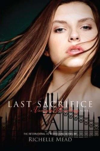 Last Sacrifice Novel Cover   Richelle Mead