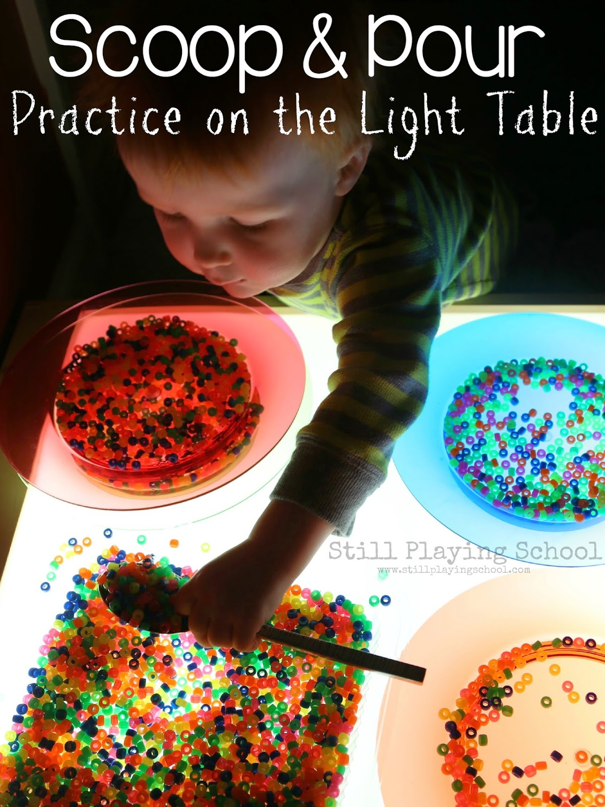 Scoop and Pour Serving Practice on the Light Table | Still Playing ...
