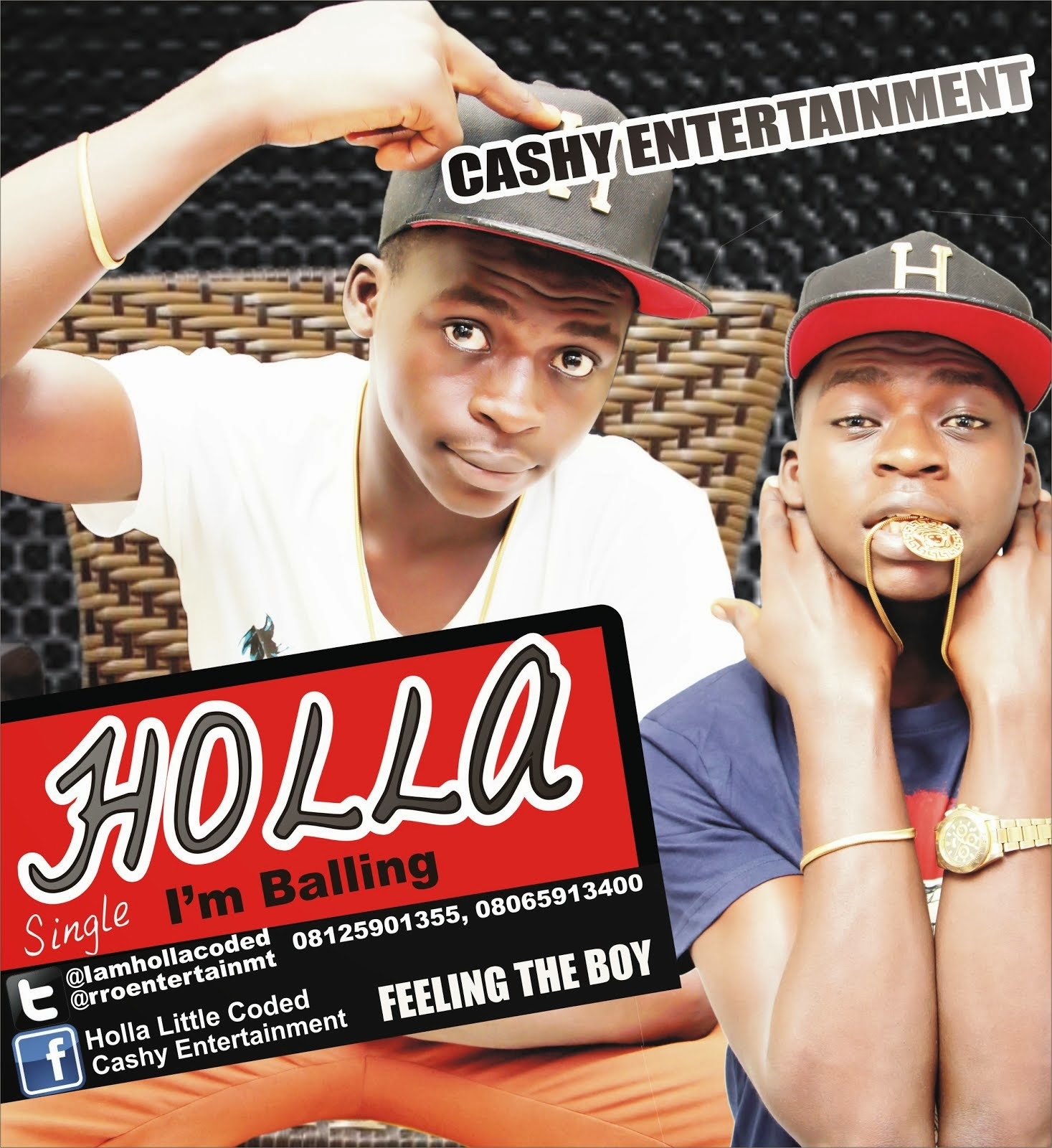 Music: Holla - I'm Balling + Feelin the Boy II Cashy Entertainment