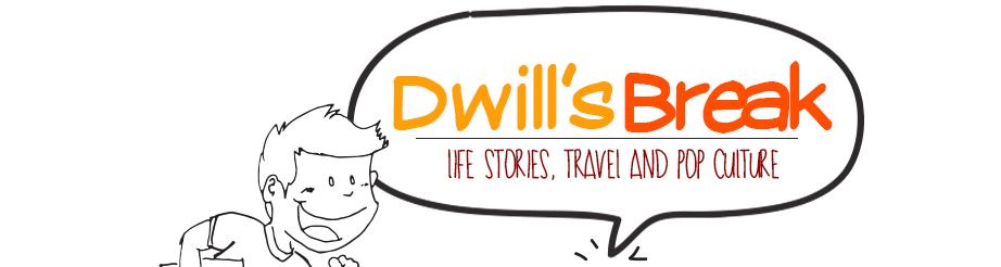 Dwill's Break