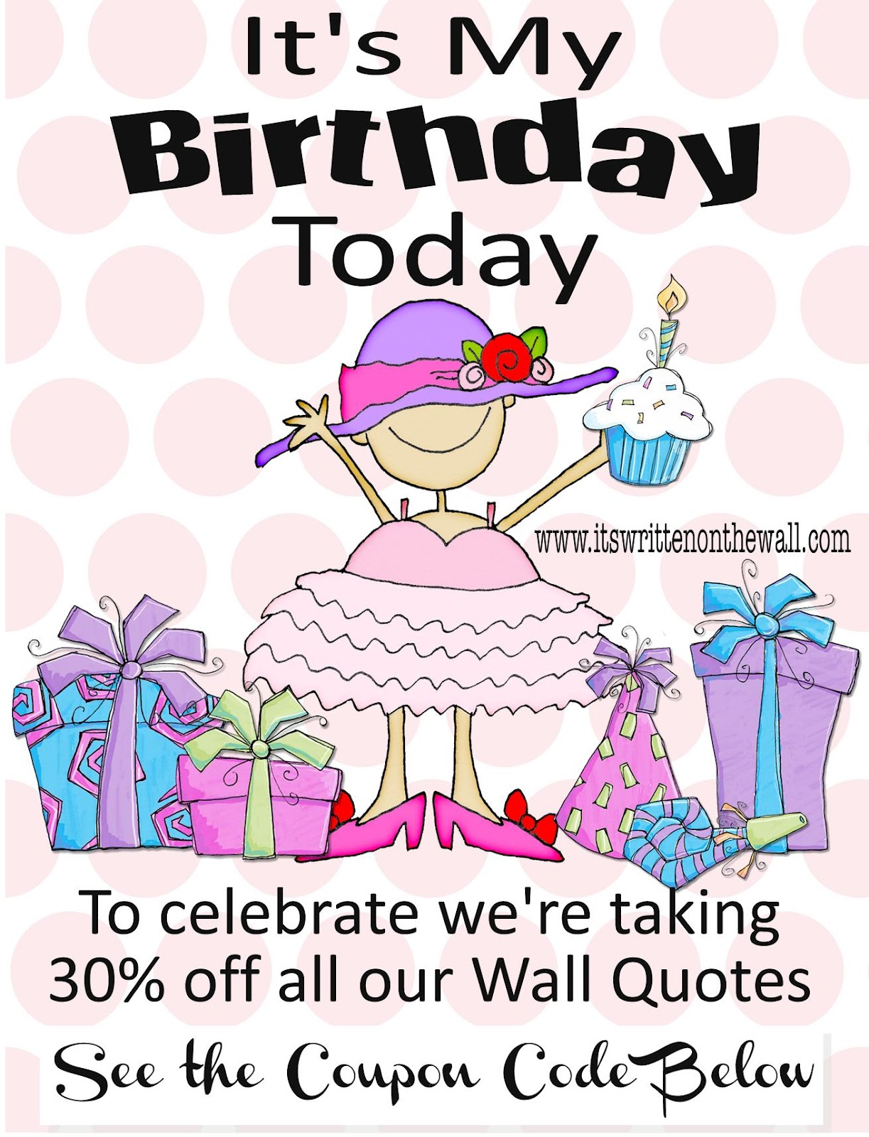 Birthday Celebration Quotes It's My Birthday Todaylet's Celebrate With 30% Off Our Vinyl Wall