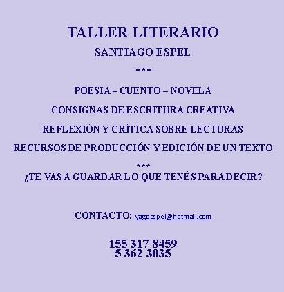 Taller Literario del Profesor Santiago Espel