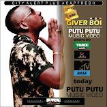"Giver Boi ""Putu Putu"" ft. DJ Tira x DJ Maphorisa x DJ Sox x Naak Musiq"