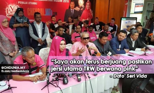 """""""Saya akan terus berjuang pastikan jersi utama TRW berwana pink"""" - Vida"""