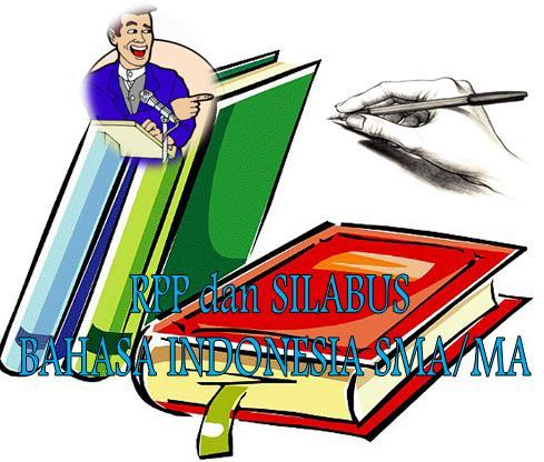 RPP Bahasa Indonesia SMA – Silabus RPP Bhs Indonesia SMA Berkarakter