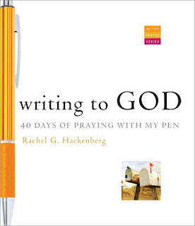 Writing to God -40 Days of Praying With My Pen