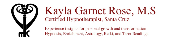 Kayla Garnet Rose, M.S.<br>Certified Hypnotherapist, Santa Cruz