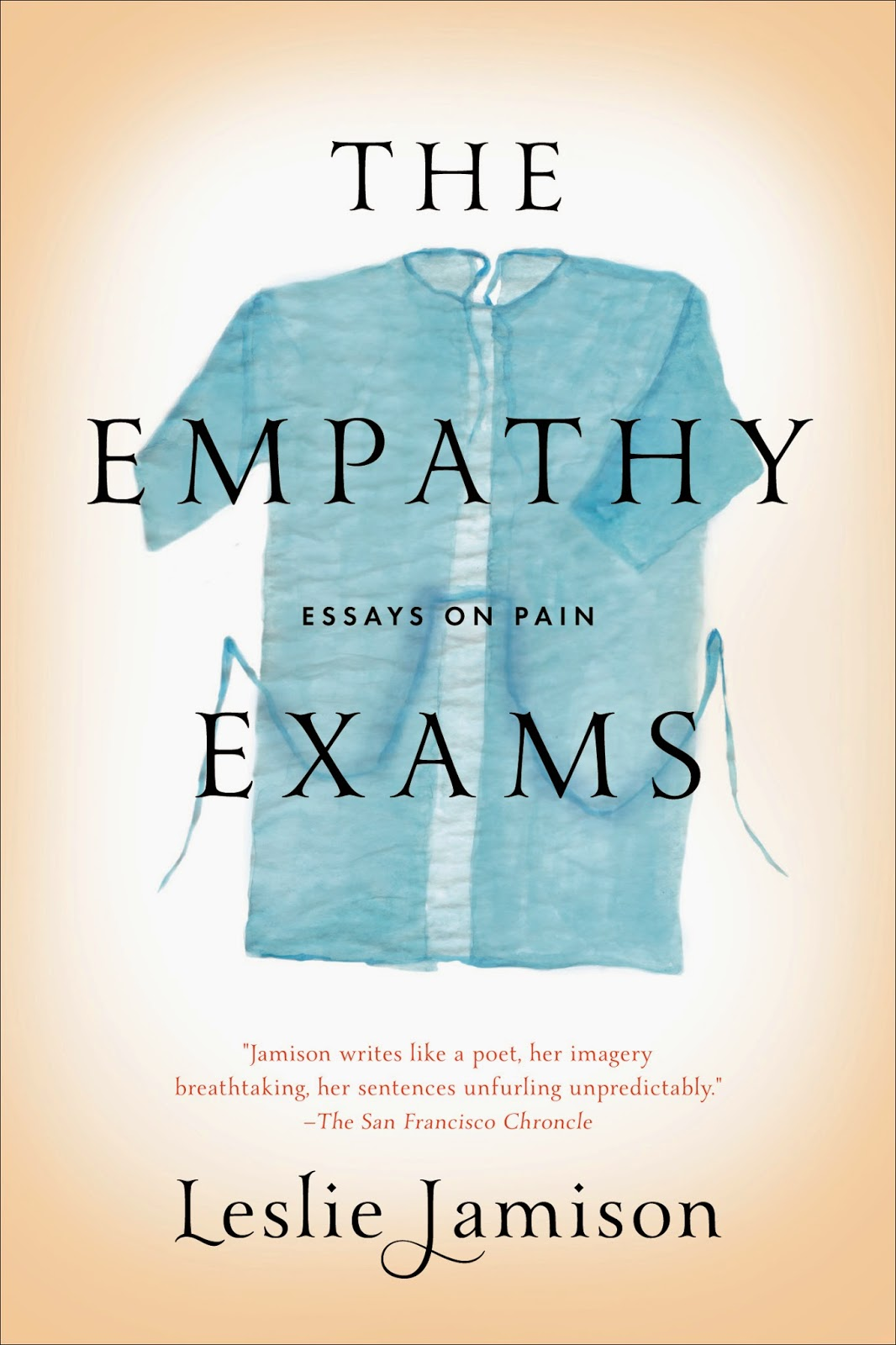the empathy exams essays leslie jamison The empathy exams review – thought-provoking essays on our emotional boundaries leslie jamison's debut collection is a fine blend of anecdote and analysis anita sethi.