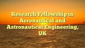 Research Fellowship in Aeronautical