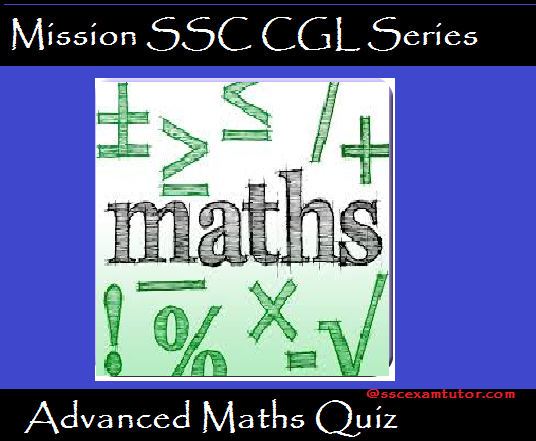 Advanced Maths Quiz for SSC