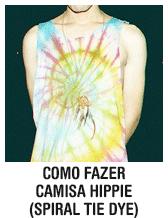 Como fazer camisa hippie (spiral tie dye)