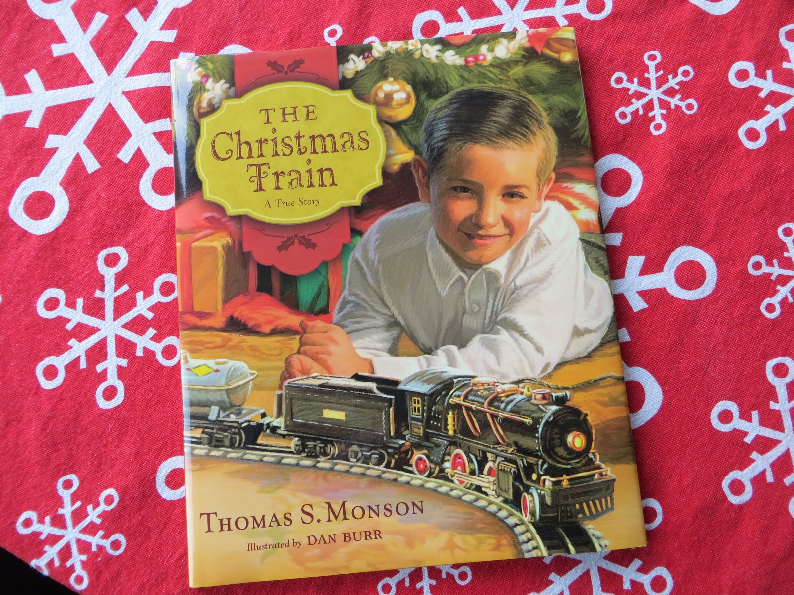 This Is One Of The New Books We Got This Year The Christmas Train A True Story By Thomas S Monson When I First Saw This Advertised I Knew I Had To