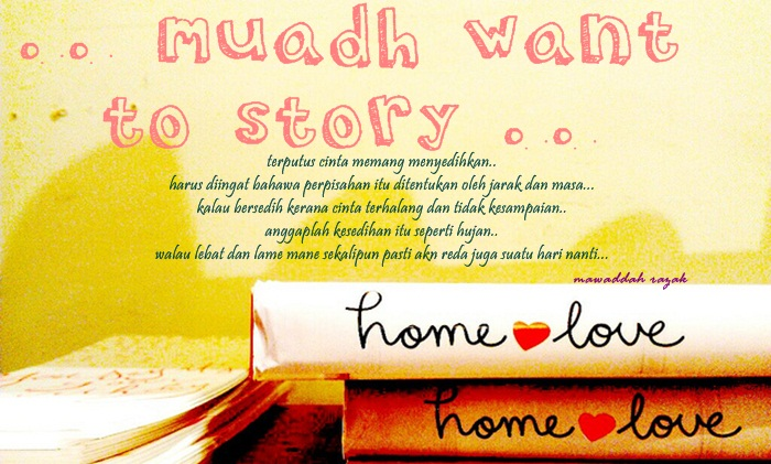 ....mUaDh  wAnT To StOrY....