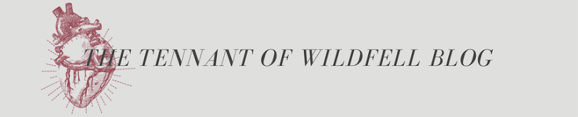 The Tennant Of Wildfell Blog