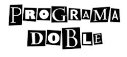 PROGRAMA DOBLE