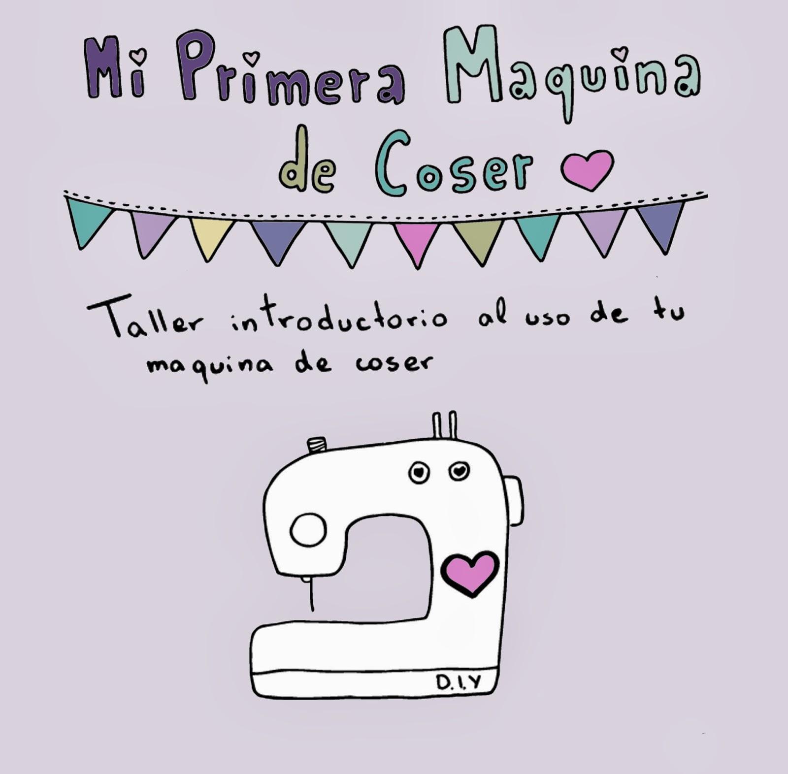 """1, 2, 3 pinta!: Taller """"Mi primera maquina de coser"""""""