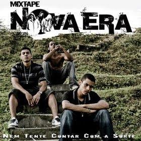 """Mixtape Nova Era """" Nem tente contar Com a Sorte"""""""