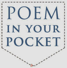 POEM IN YOUR POCKET DAY Thurs. (4/23)