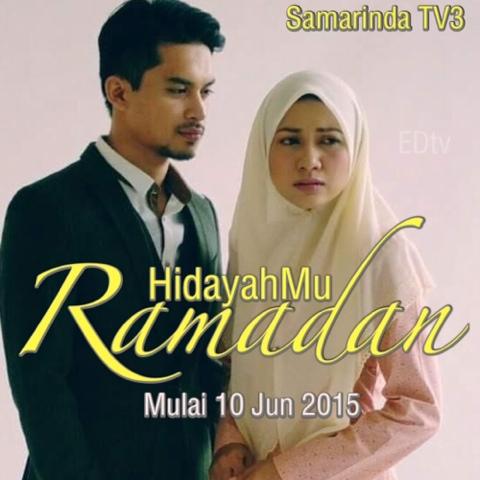 hidayahmu ramadan (2015) slot samarinda tv3, tonton full episode, tonton drama melayu, tonron drama online, tonton drama terbaru