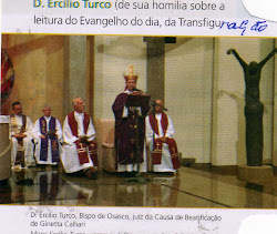 Dom Ercílio Turco, Bispo de Osasco, Brasil, juíz da Causa de Beatificação de Ginetta.