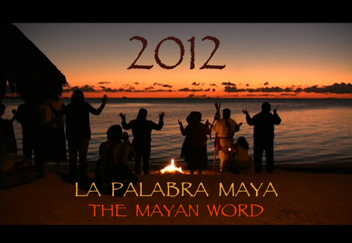 2012 The Mayan Word • La Palabra Maya
