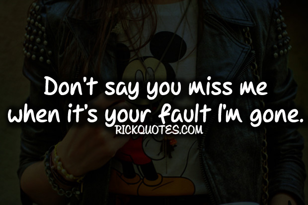 If you miss me quotes