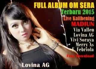 Album Sera Live Waduk Kali Bening Madiun 2015