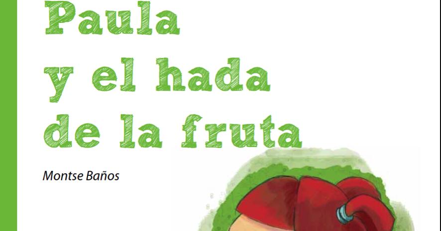 Cole para padres: Cuento para que los niños coman fruta
