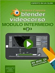 Blender Videocorso Modulo intermedio. Lezione 2 (Esperto in un click)