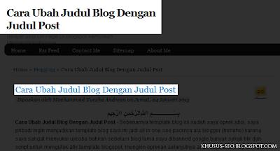 Cara Ubah Judul Blog Dengan Judul Post
