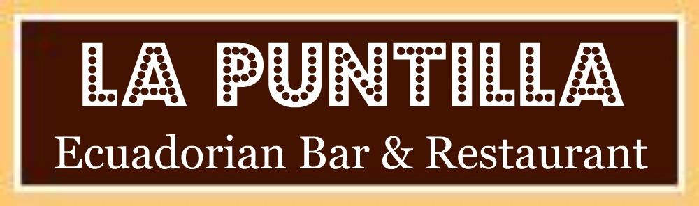 La Puntilla Ecuadorian Bar & Restaurant