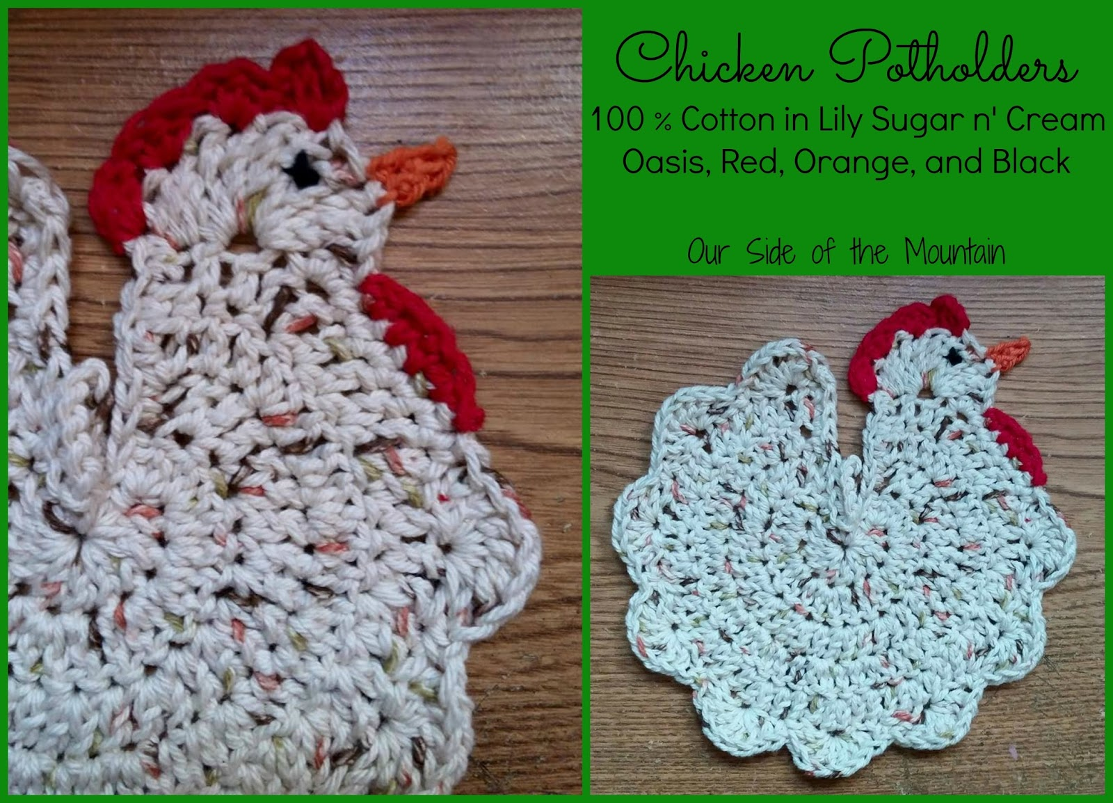 Our Side Of The Mountain Creative Crochet Chicken Potholders