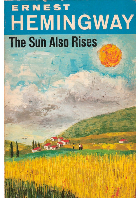 essay on the sun also rises by ernest hemingway Literature term papers (paper 1388) on the sun also rises: the sun also rises ernest hemingway was born and raised in oak park, illinois--a rich, white.
