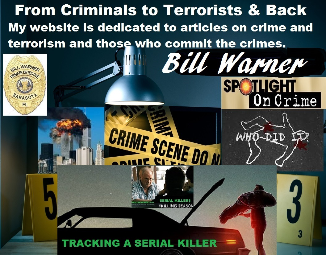 My Blog Posts dedicated to articles on crime & terrorism and the perps who commit crimes