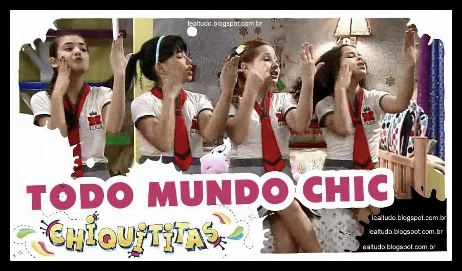 TODO MUNDO CHIC Chiquititas Assistir VIDEO CLIPE OFICIAL com LETRA DA MUSICA Clipes Youtube HD Ouvir Descargar Musicas Download