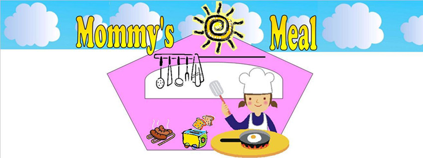Mommy's Sunny Meal