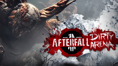 Afterfall Insanity Dirty Arena Edition