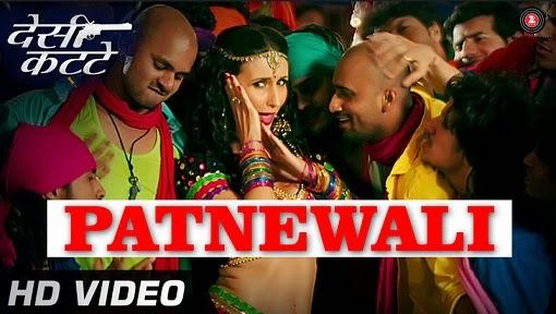 Patnewaali (Desi Kattey) HD Mp4 Video Song Download