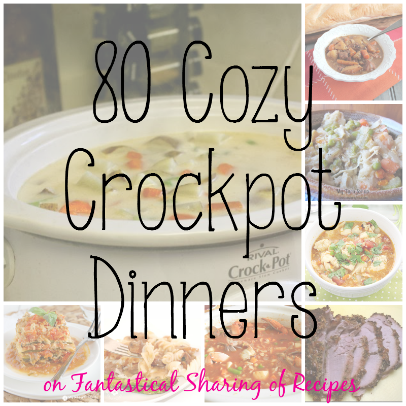 80 Cozy Crockpot Dinners | Time to cuddle up with a fuzzy blanket and let dinner cook itself! #crockpot #recipes