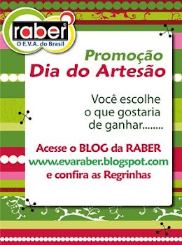 Dia Da Artesã Promoção RABER