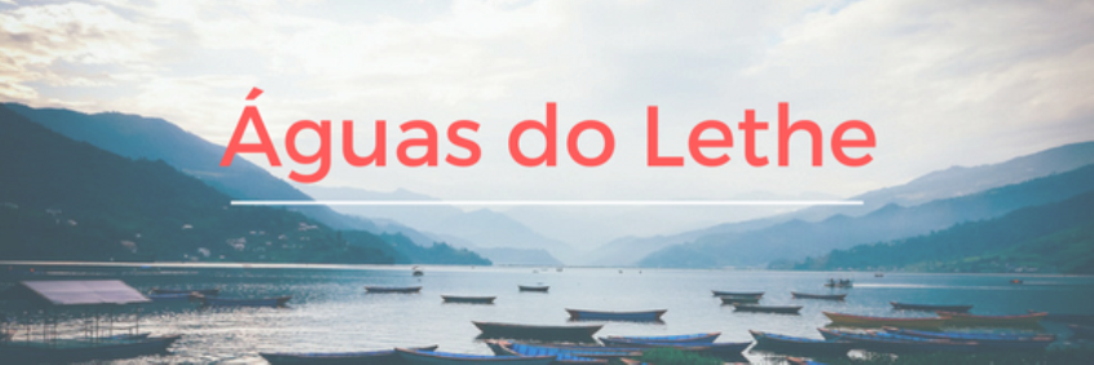 Águas do Lethe Λήθη