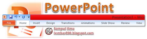Cara Mudah Belajar Fungsi Tab Menu Pada Microsoft PowerPoint